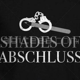 SHADES OF ABSCHLUSS